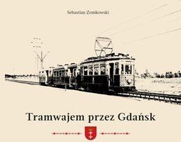 Tramwajem przez Gdańsk