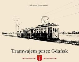 Tramwajem przez Gdańsk